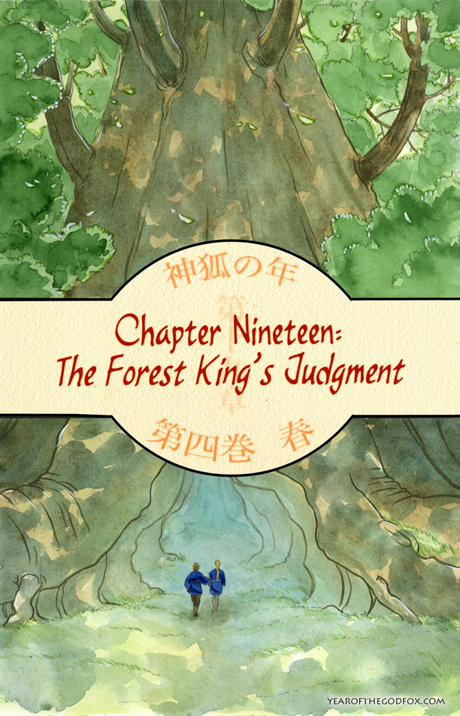 chapter 19: The Forest King's Judgement